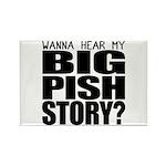 Big Pish Story Rectangle Magnet