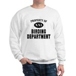 Property of Birding Department Sweatshirt