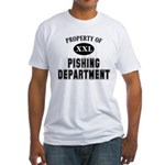 Property of Pishing Dept Fitted T-Shirt