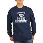 Property of Pishing Dept Long Sleeve Dark T-Shirt