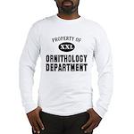 Property of Ornithology Dept. Long Sleeve T-Shirt