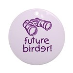 Future Birder Ornament (Round)
