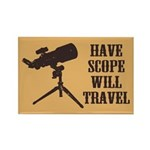 Have Scope Will Travel Rectangle Magnet