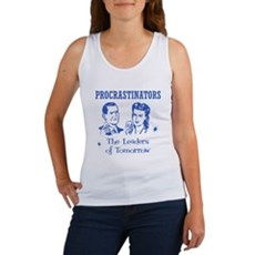 Procrastinators: Leaders of T Womens Tank Top