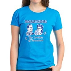 Procrastinators: Leaders of T Womens T-Shirt