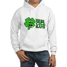 Erin Go Blah! Hooded Sweatshirt