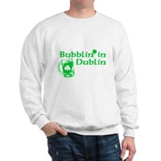 Bubblin' in Dublin Sweatshirt