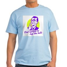 Don't forget to cup the balls Ash Grey T-Shirt