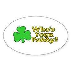 Who's Your Paddy? Oval Sticker