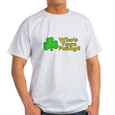 Who's Your Paddy? Light T-Shirt