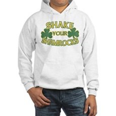 Shake Your Shamrocks Hooded Sweatshirt