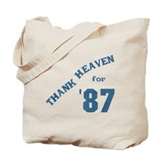 Thank Heaven for '87 Tote Bag