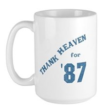 Thank Heaven for '87 Large Mug