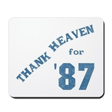 Thank Heaven for '87 Mousepad
