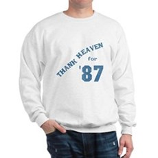 Thank Heaven for '87 Sweatshirt