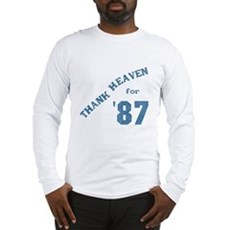Thank Heaven for '87 Long Sleeve T-Shirt
