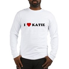 I Love [Heart] Katie Long Sleeve T-Shirt