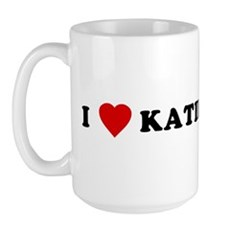 I Love [Heart] Katie Large Mug