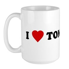 I Love [Heart] Tom Large Mug