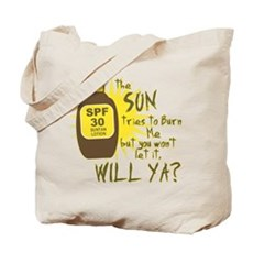 The Sun Tries to Burn Me Tote Bag