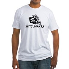 Butt Pirate Fitted T-Shirt