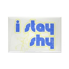 I Stay Shy Rectangle Magnet