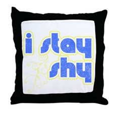 I Stay Shy Throw Pillow