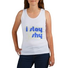 I Stay Shy Womens Tank Top