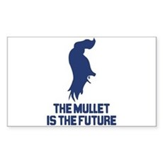 The Mullet is the Future Rectangle Sticker
