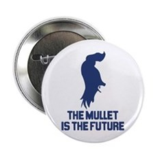 The Mullet is the Future 2.25