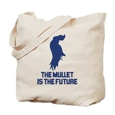 The Mullet is the Future Tote Bag