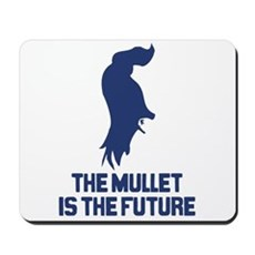 The Mullet is the Future Mousepad