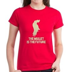 The Mullet is the Future Womens T-Shirt