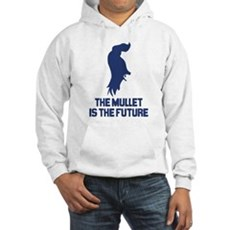 The Mullet is the Future Hooded Sweatshirt