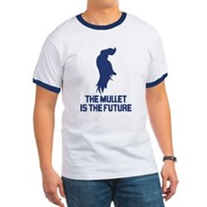 The Mullet is the Future Ringer T
