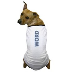 Word Up Dog T-Shirt