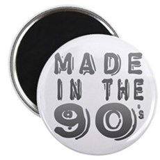 Made in the 90's Magnet