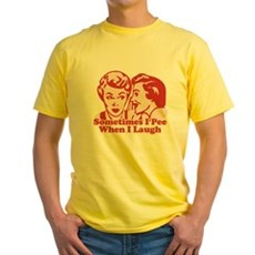 Sometimes I Pee When I Laugh Yellow T-Shirt