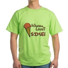 Wanna Lick? Green T-Shirt