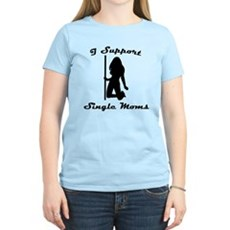 I Support Single Moms Womens Light T-Shirt
