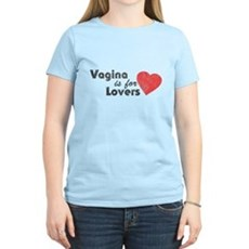 Vagina is for Lovers Womens Light T-Shirt