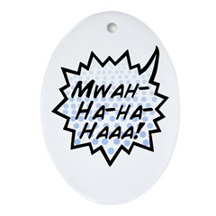 'Evil Laugh' Oval Ornament