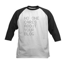 No One Cares About Your Blog Kids Baseball Jersey