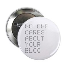 No One Cares About Your Blog 2.25
