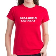 Real Girls Eat Meat Womens T-Shirt