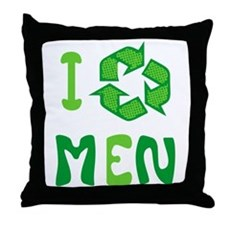 I Recycle Men Throw Pillow
