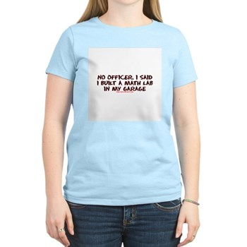 No Officer I Built A Math Lab Women's Light T-Shir | Gifts For A Geek | Geek T-Shirts