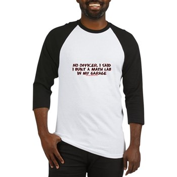 No Officer I Built A Math Lab Baseball Jersey | Gifts For A Geek | Geek T-Shirts