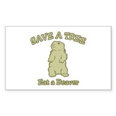 Save a Tree, Eat a Beaver Rectangle Sticker