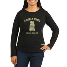 Save a Tree, Eat a Beaver Womens Long Sleeve Dark